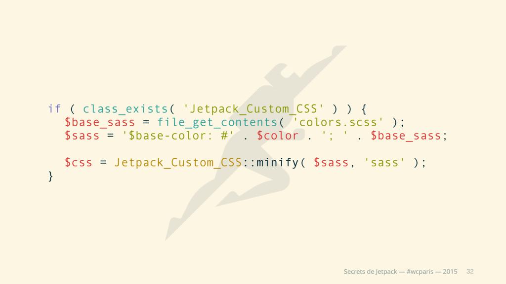 32 Secrets de Jetpack — #wcparis — 2015 if ( cl...