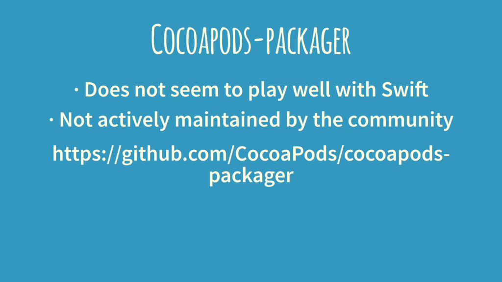 Cocoapods-packager · Does not seem to play well...