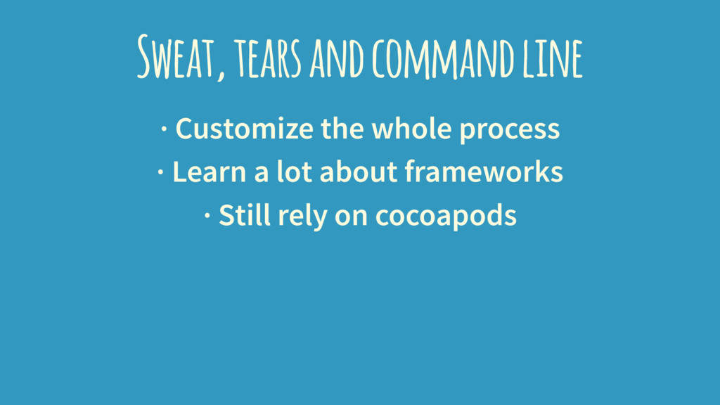 Sweat, tears and command line · Customize the w...