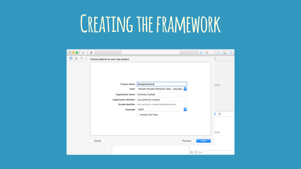 Creating the framework