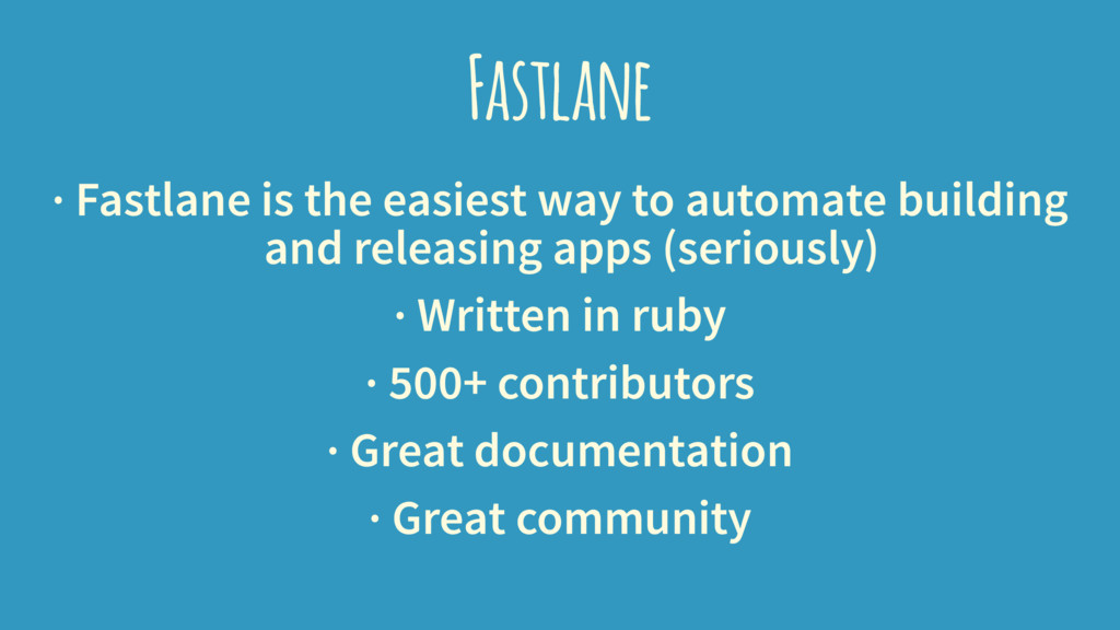 Fastlane · Fastlane is the easiest way to autom...