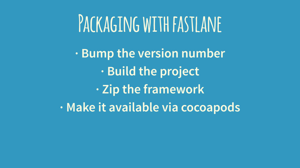 Packaging with fastlane · Bump the version numb...