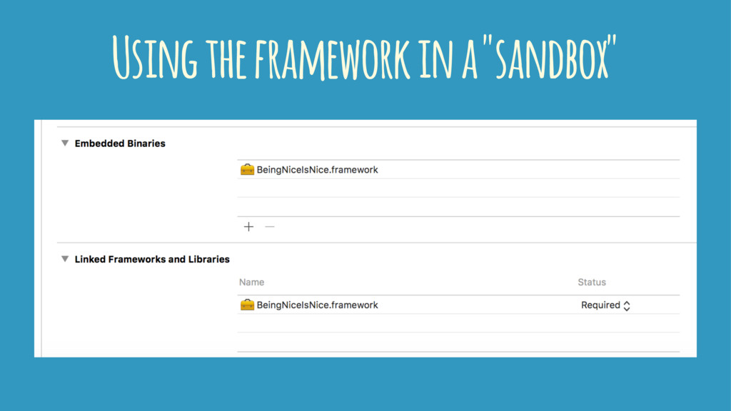 "Using the framework in a ""sandbox"""