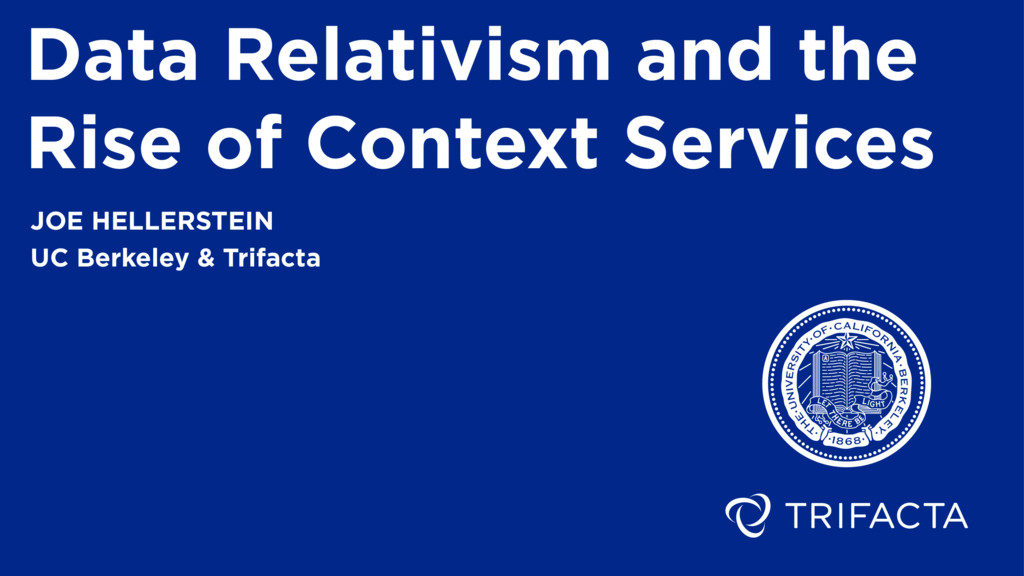 Data Relativism and the Rise of Context Service...