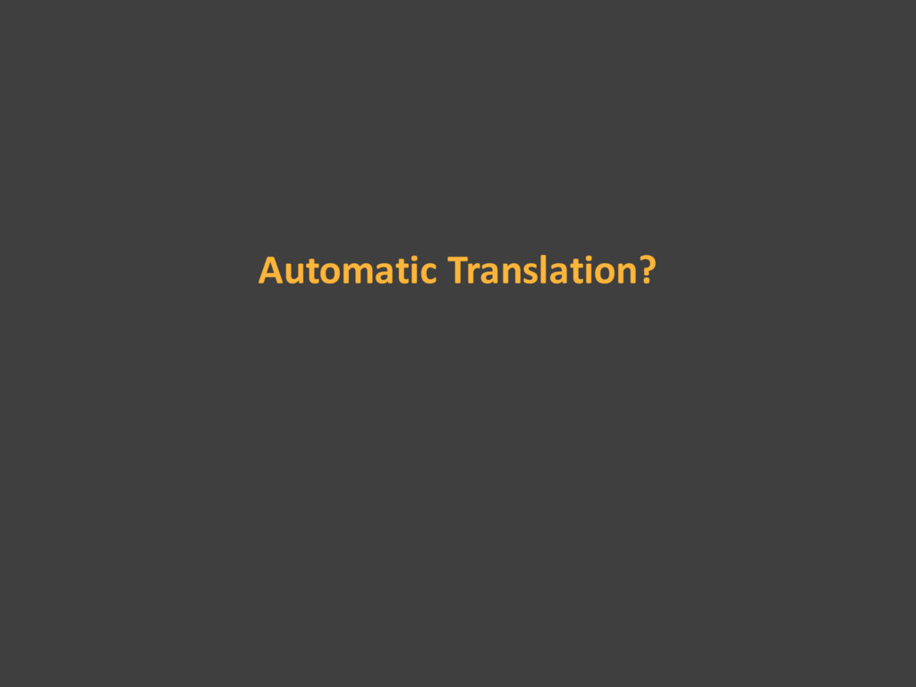 Automatic Translation?