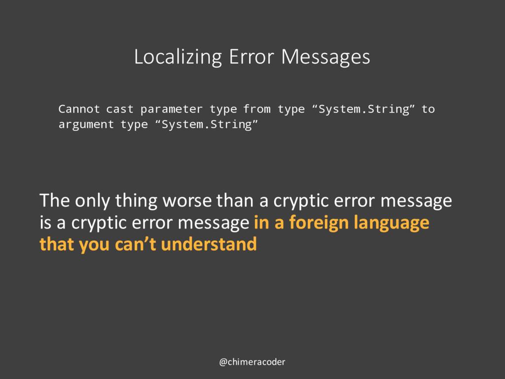 Localizing Error Messages Cannot cast parameter...