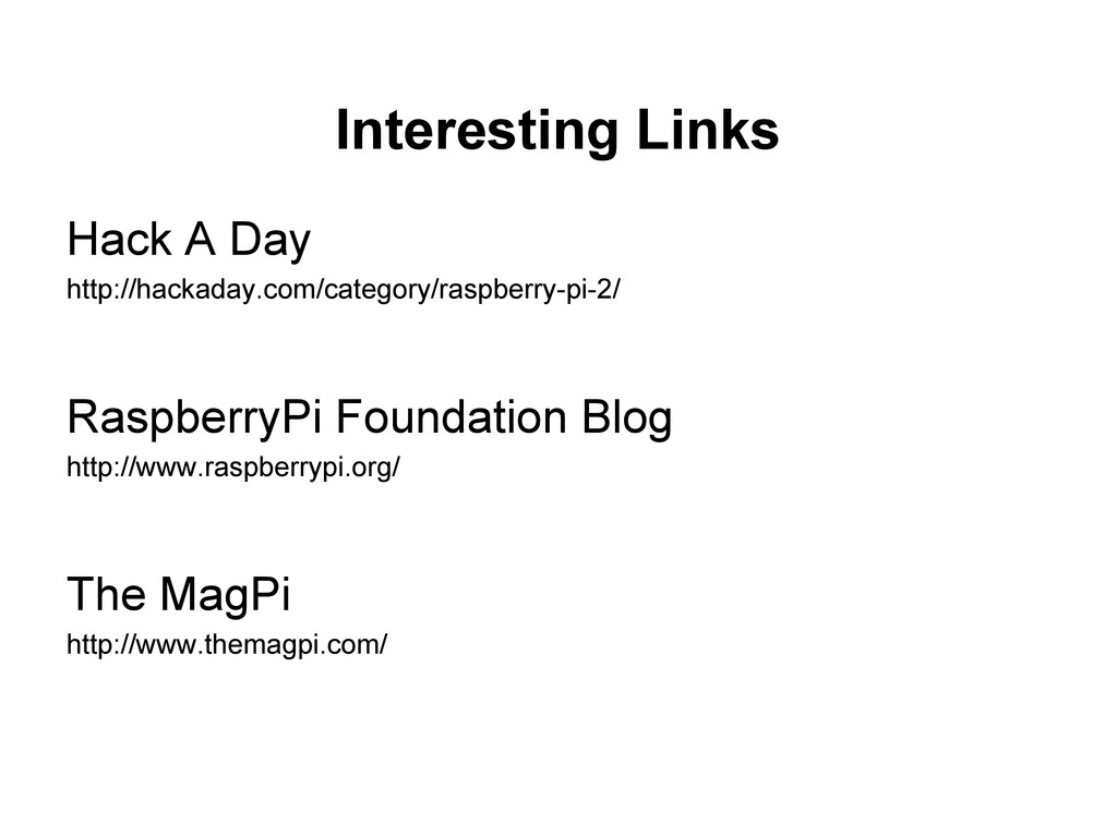 Interesting Links Hack A Day http://hackaday.co...