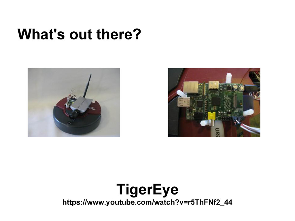 What's out there? TigerEye https://www.youtube....