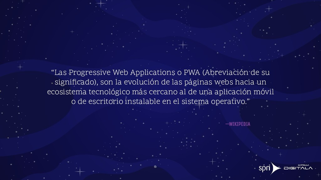 """""""Las Progressive Web Applications o PWA (Abrevi..."""