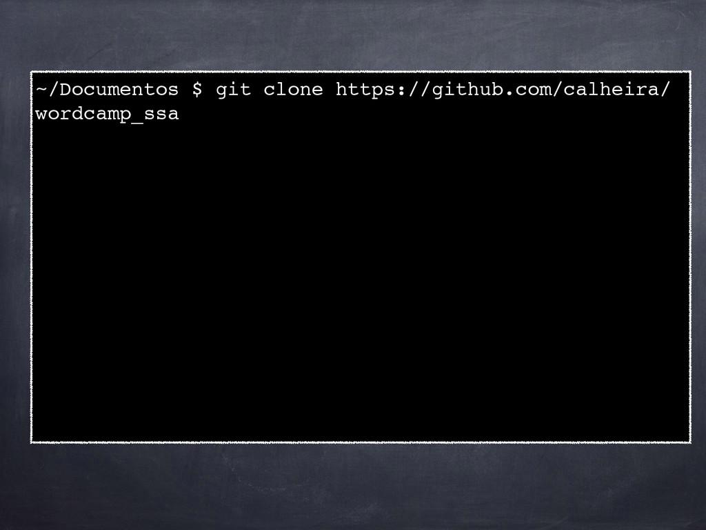 ~/Documentos $ git clone https://github.com/cal...