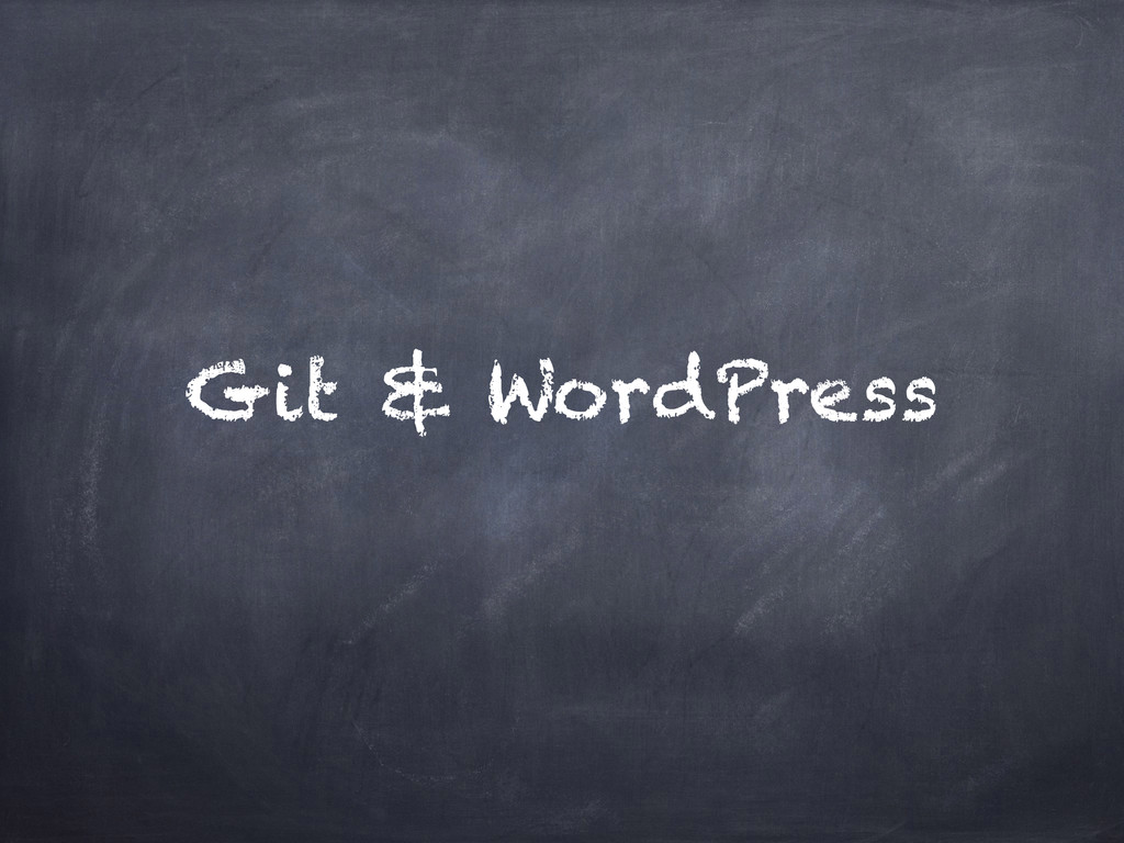 Git & WordPress