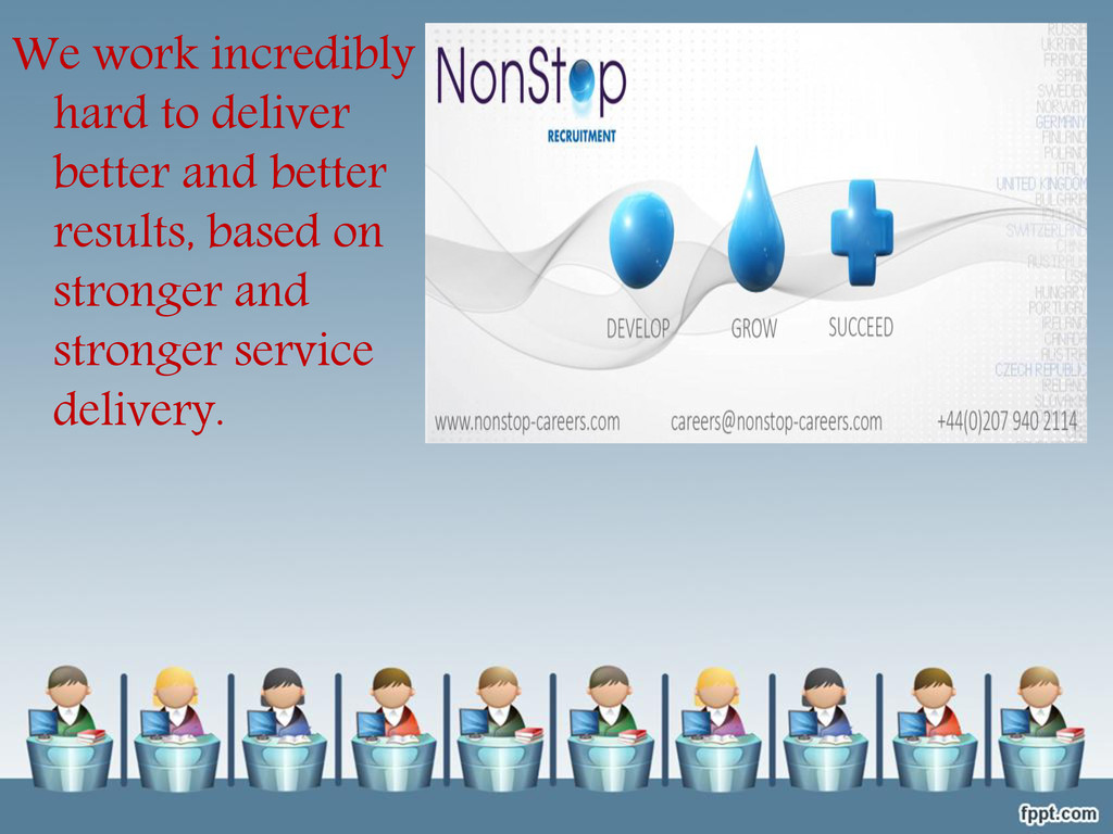 We work incredibly hard to deliver better and b...