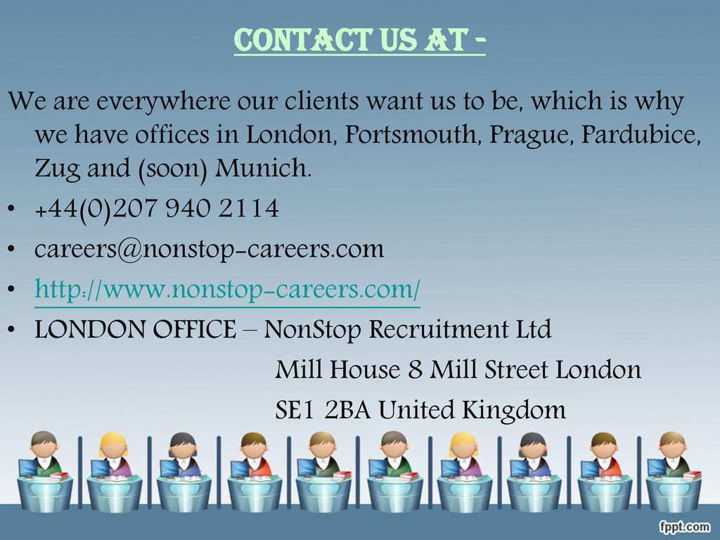 CONTACT US AT - We are everywhere our clients w...