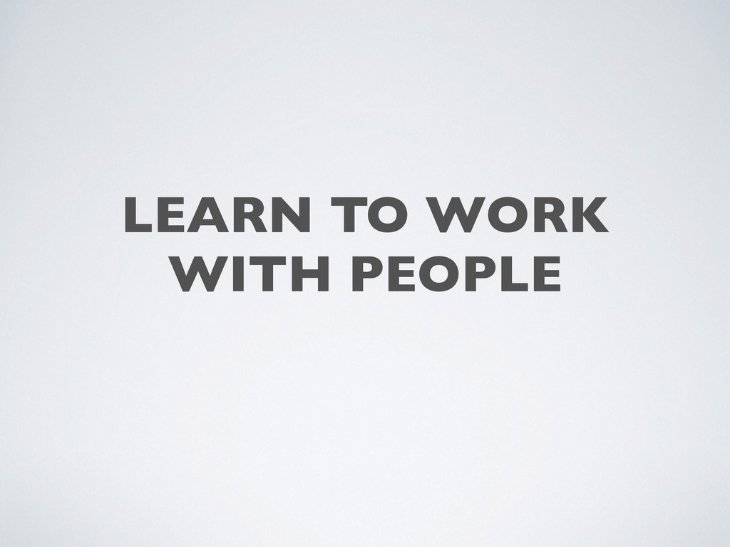 LEARN TO WORK	 