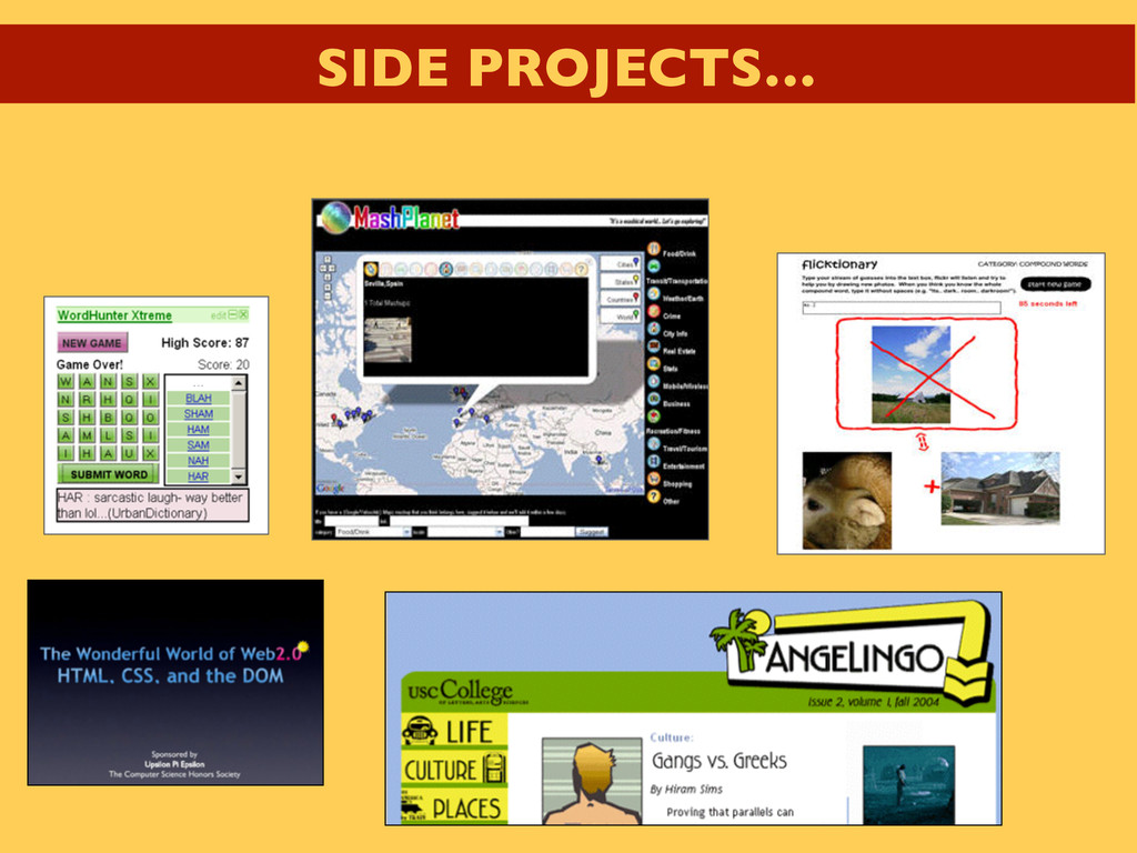 SIDE PROJECTS…