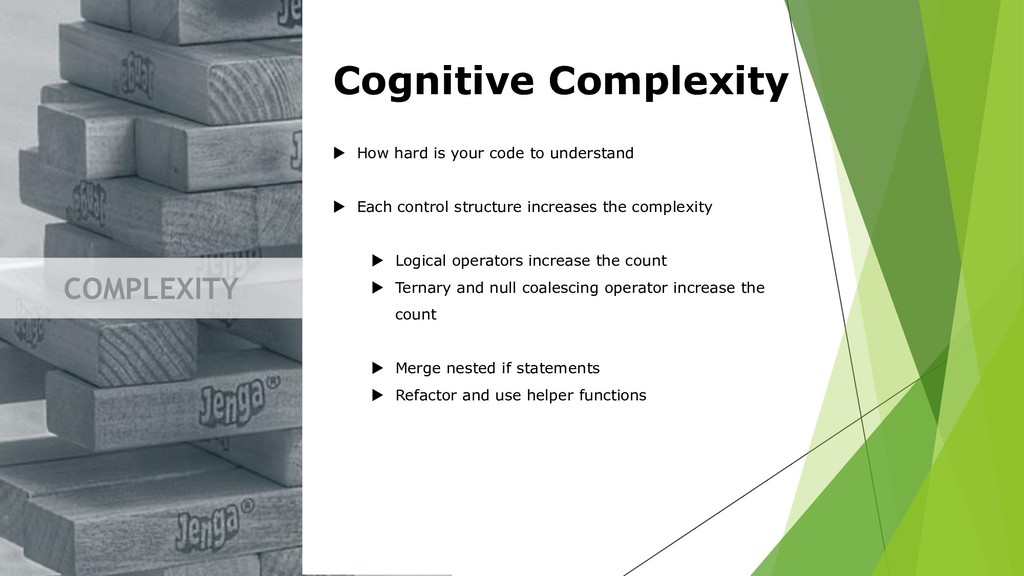 COMPLEXITY Cognitive Complexity  How hard is y...