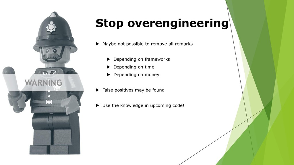 WARNING Stop overengineering  Maybe not possib...