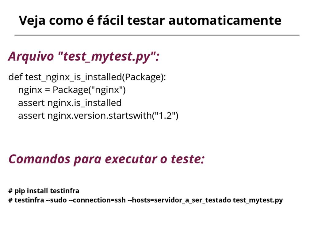 Veja como é fácil testar automaticamente Arquiv...