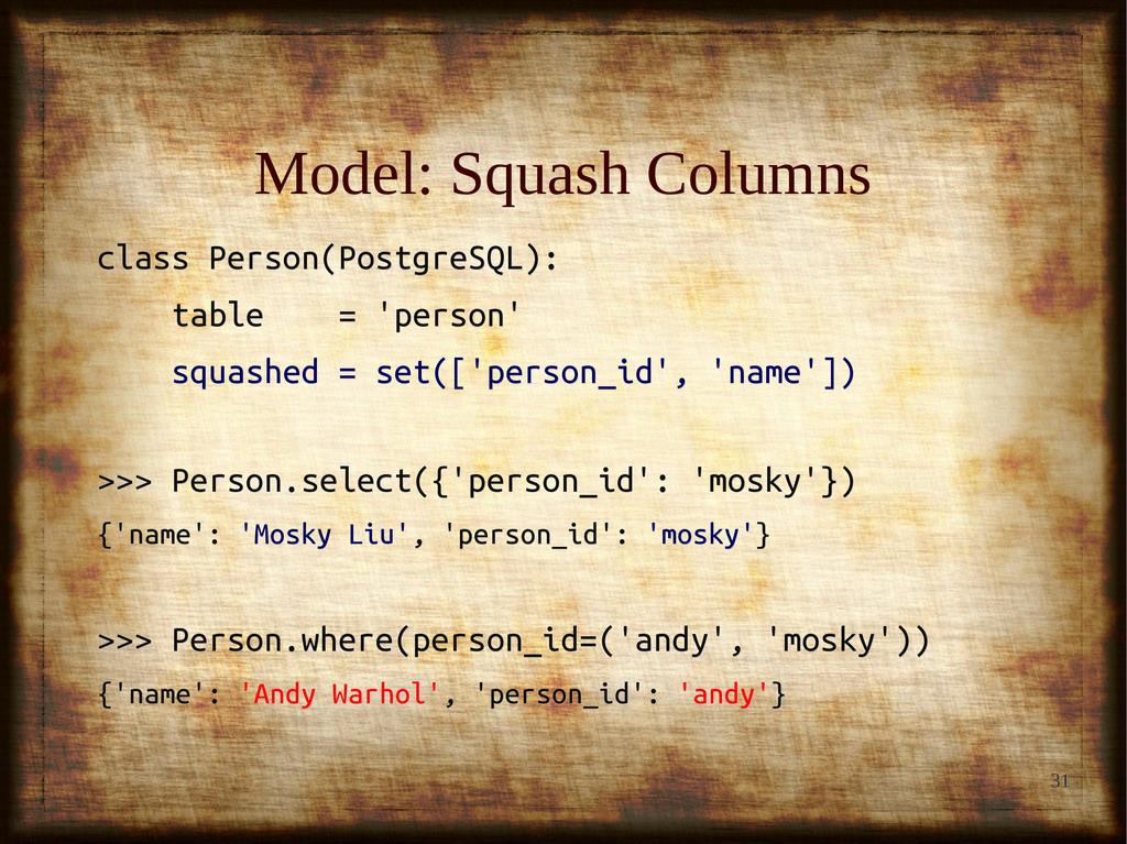 31 Model: Squash Columns Model: Squash Columns ...