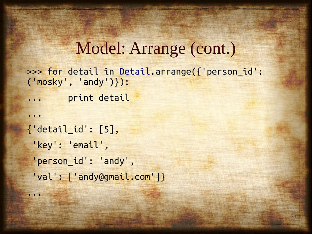 33 Model: Arrange (cont.) Model: Arrange (cont....