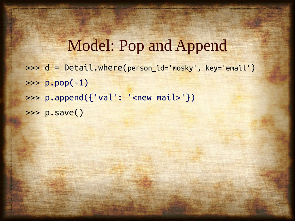 37 Model: Pop and Append Model: Pop and Append ...