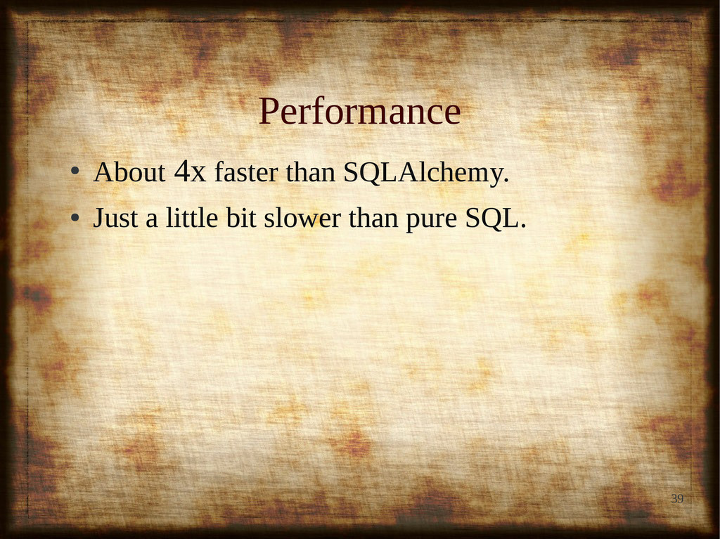 39 Performance Performance ● About About 4x 4x ...