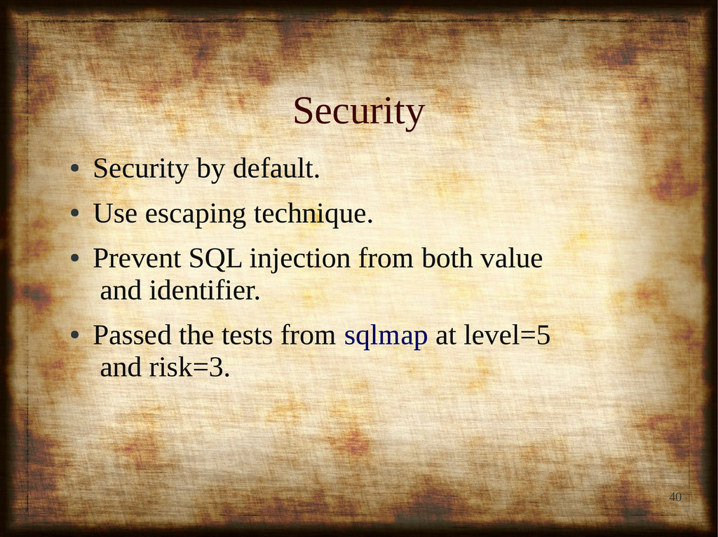 40 Security Security ● Security by default. Sec...
