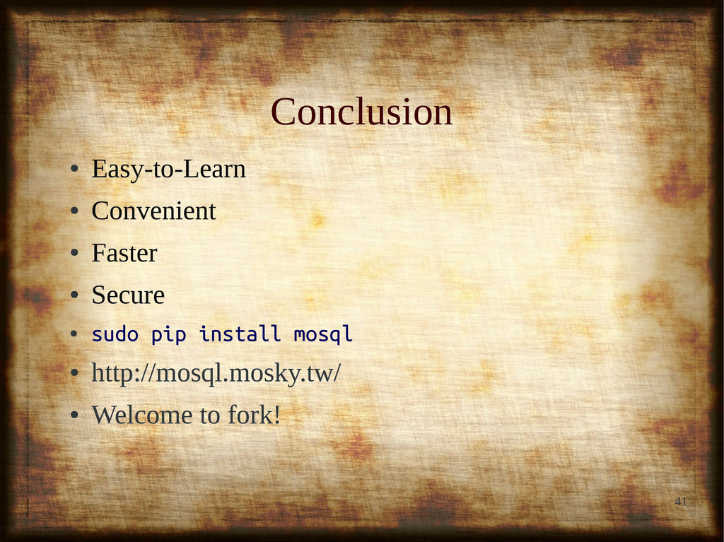 41 Conclusion Conclusion ● Easy-to-Learn Easy-t...