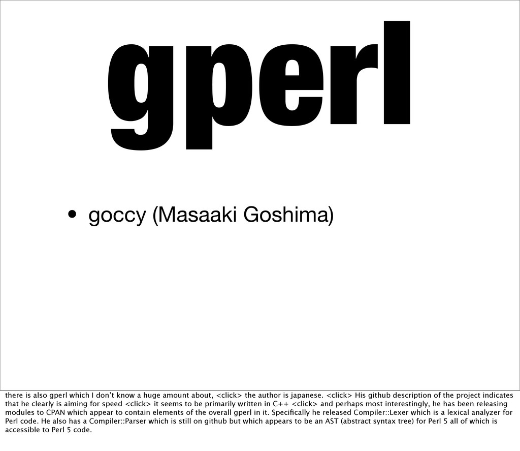 gperl • goccy (Masaaki Goshima) there is also g...