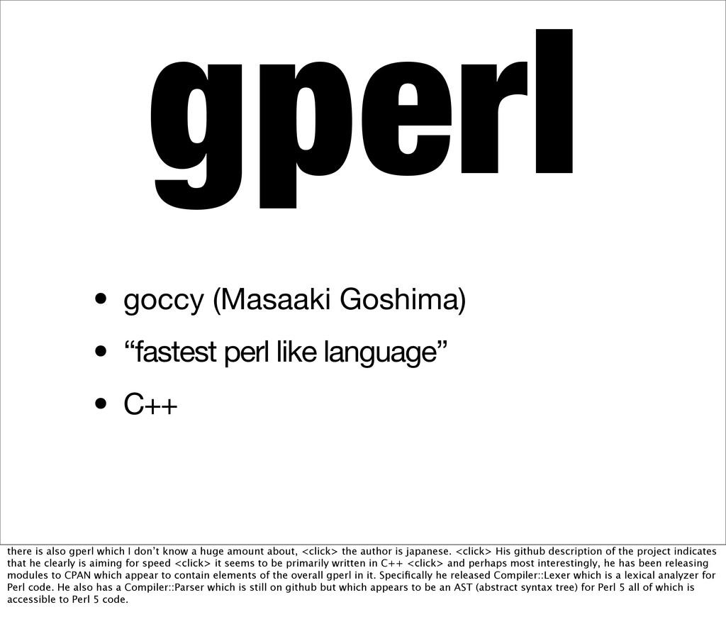"gperl • goccy (Masaaki Goshima) • ""fastest perl..."