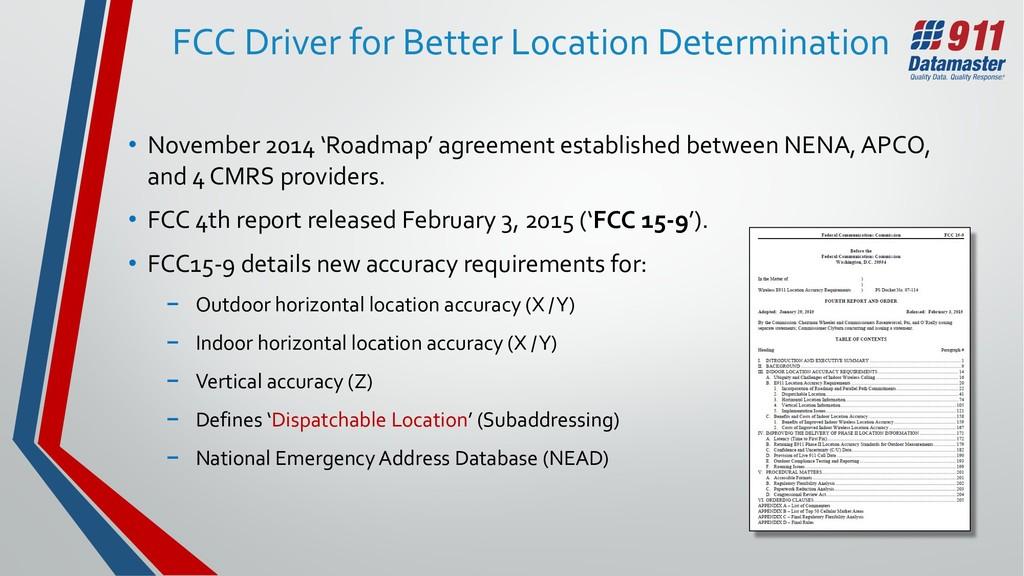 FCC Driver for Better Location Determination • ...