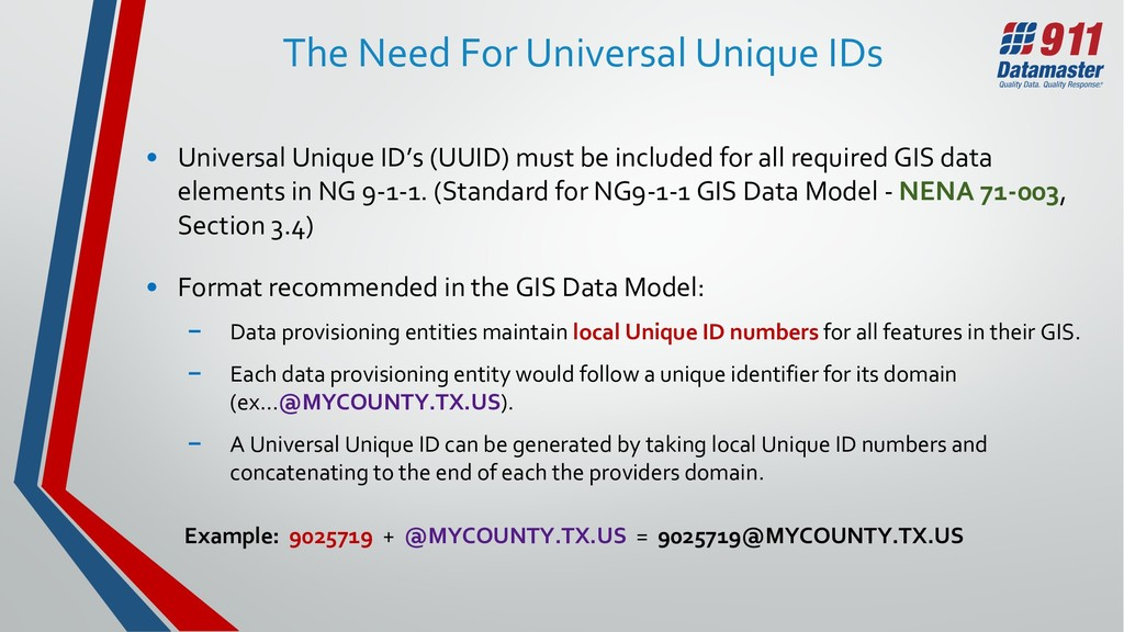 The Need For Universal Unique IDs • Universal U...