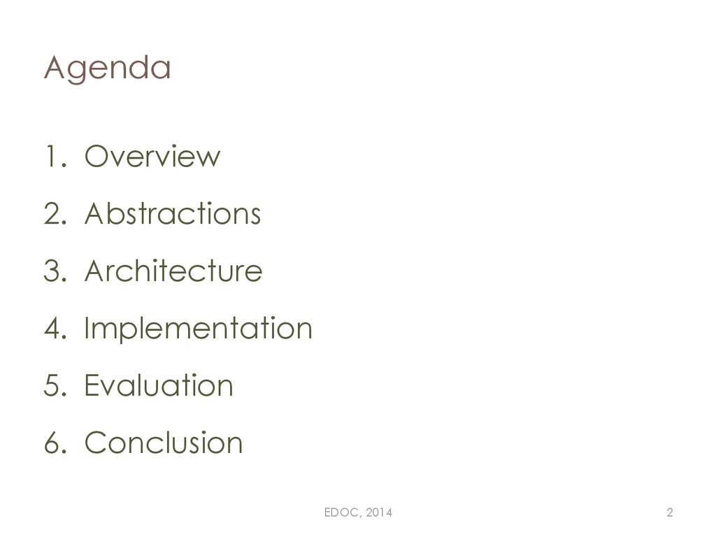 1. Overview 2. Abstractions 3. Architecture 4. ...