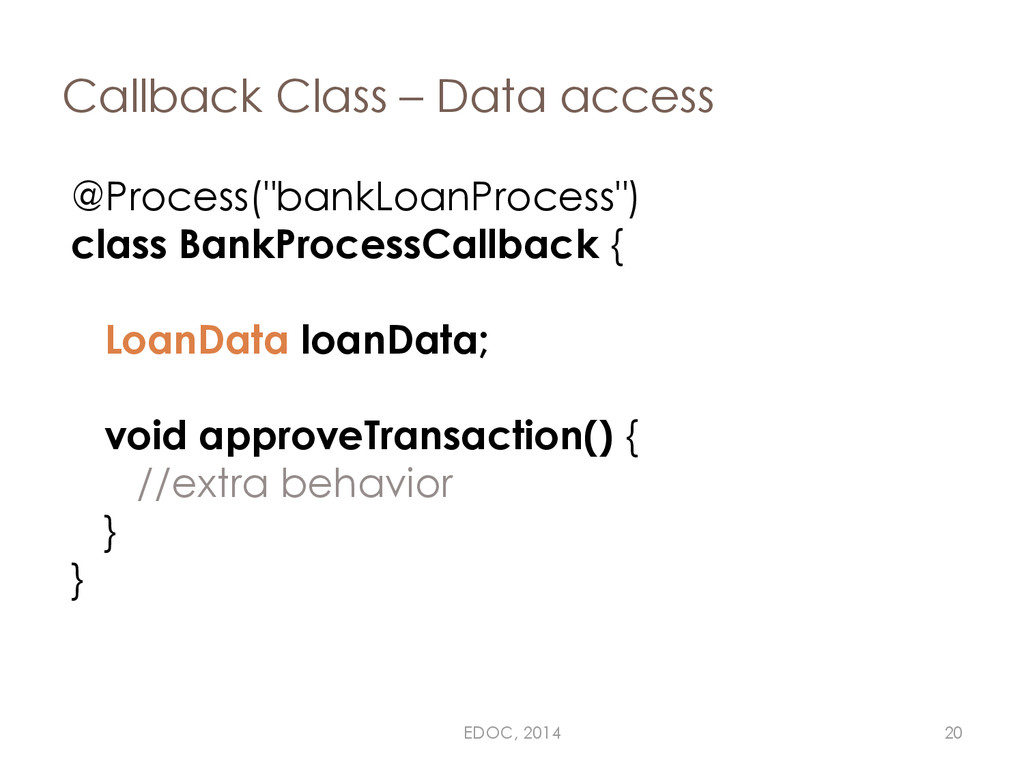 "Callback Class – Data access @Process(""bankLoan..."