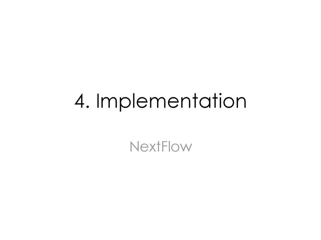 4. Implementation NextFlow