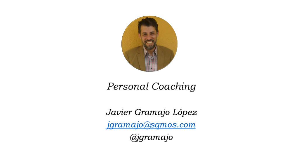 Personal Coaching Javier Gramajo López jgramajo...