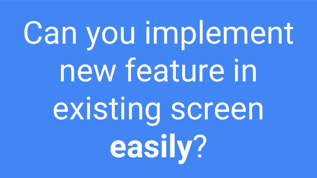 Can you implement new feature in existing scree...