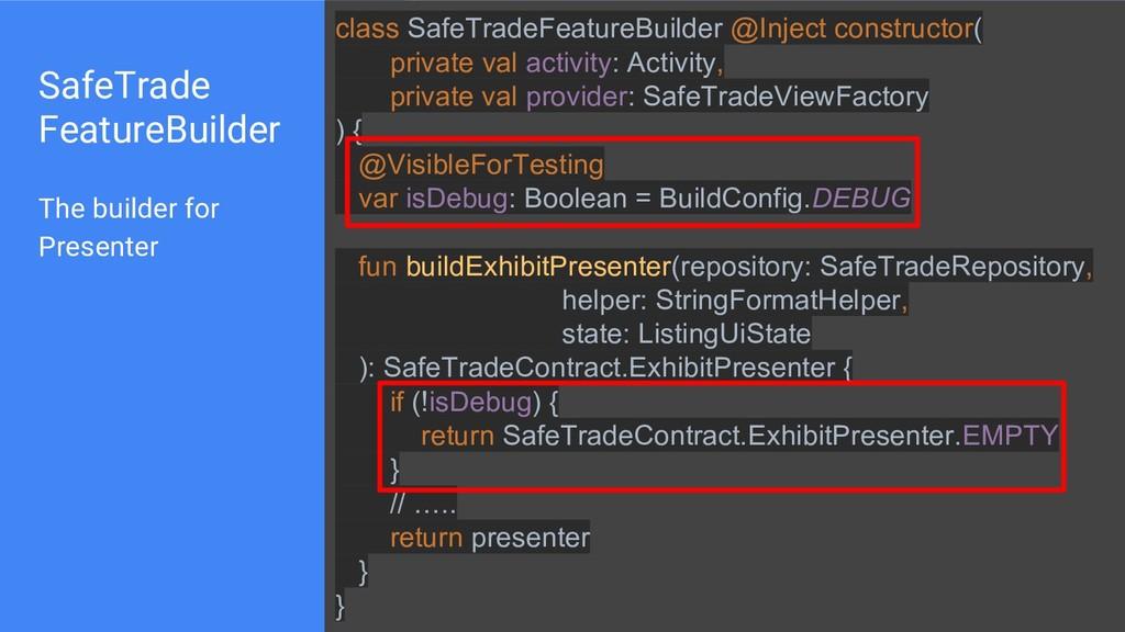 SafeTrade FeatureBuilder class SafeTradeFeature...