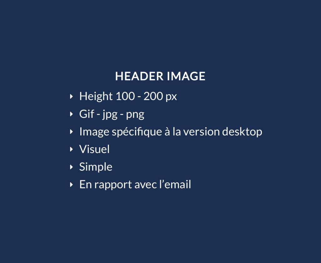 HEADER IMAGE Ý Height 100 - 200 px Ý Gif - jpg ...