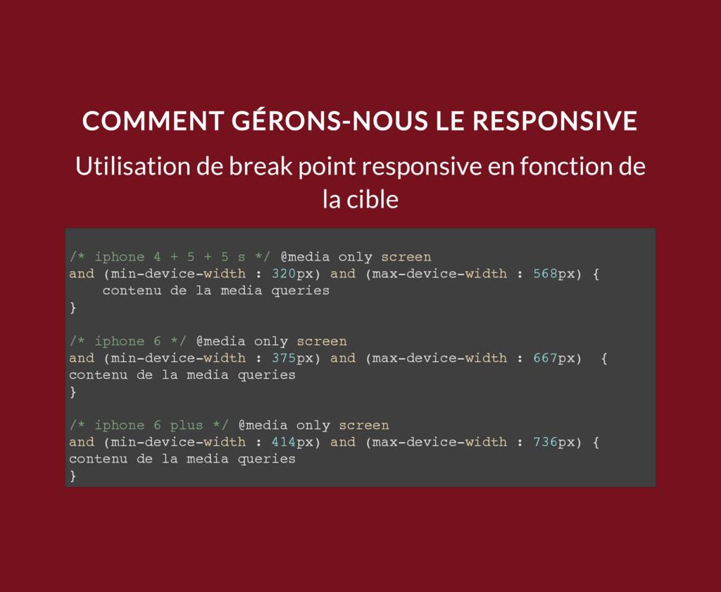COMMENT GÉRONS-NOUS LE RESPONSIVE Utilisation d...