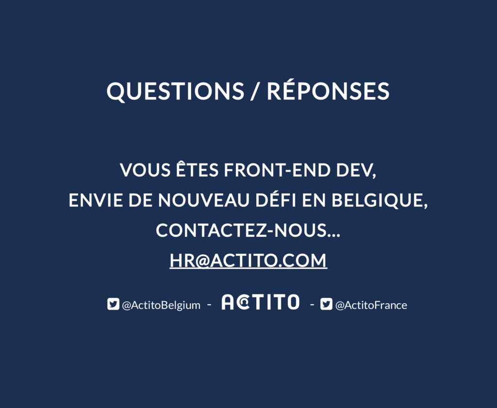 QUESTIONS / RÉPONSES VOUS ÊTES FRONT-END DEV, E...