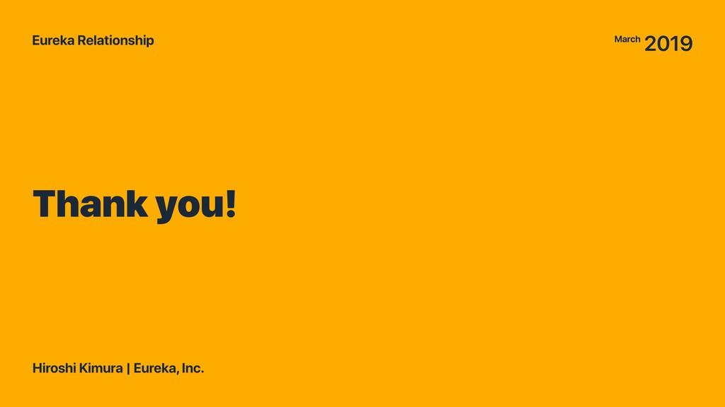 Thank you! Eureka Relationship Hiroshi Kimura |...
