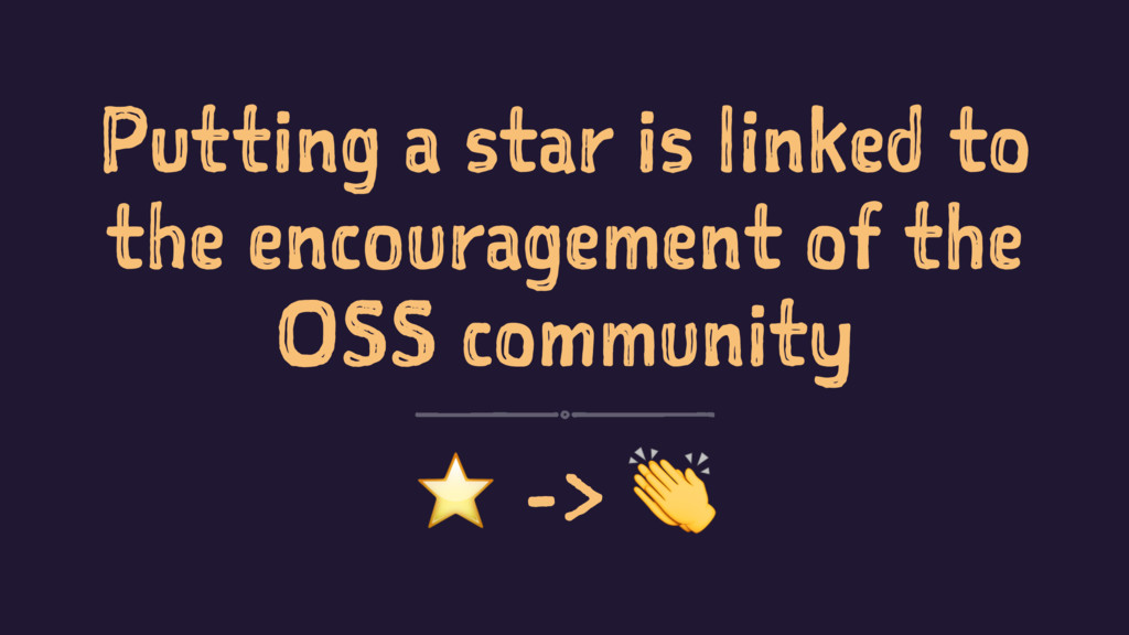 Putting a star is linked to the encouragement o...