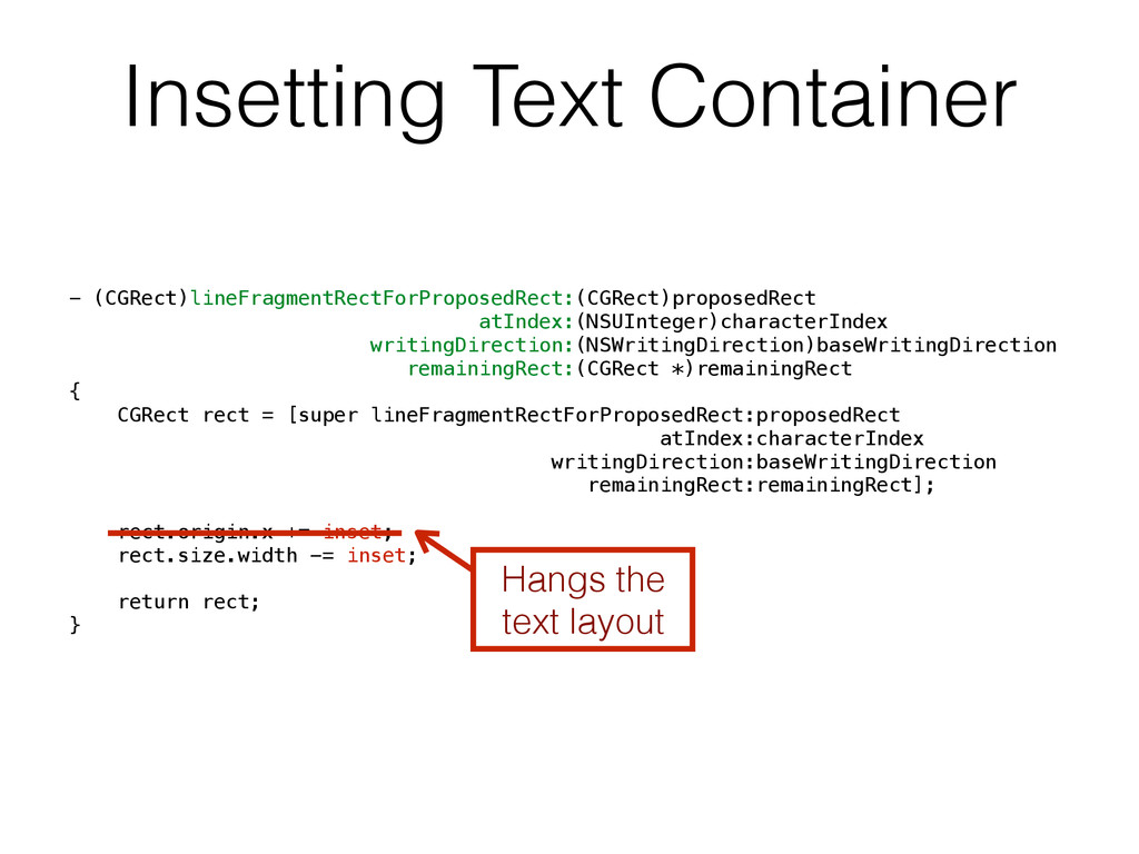 Insetting Text Container - (CGRect)lineFragment...