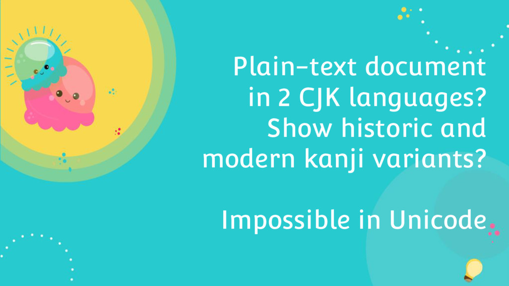 Plain-text document in 2 CJK languages? Show hi...