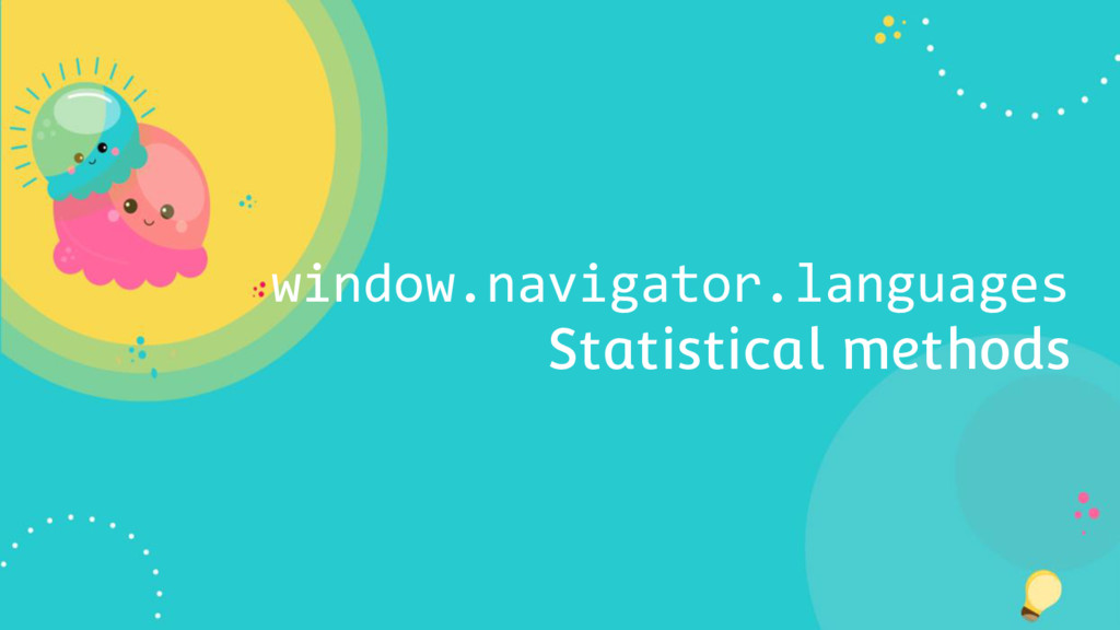 window.navigator.languages Statistical methods