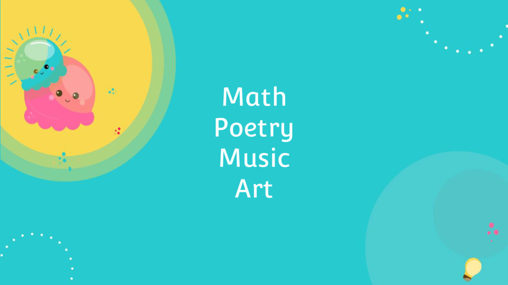Math Poetry Music Art