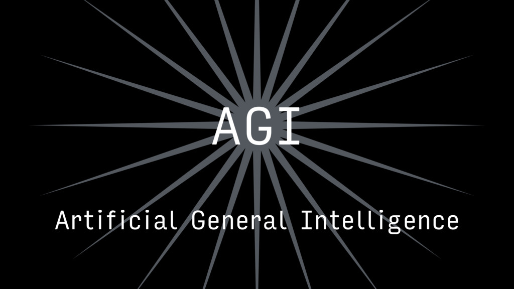 AGI Artificial General Intelligence