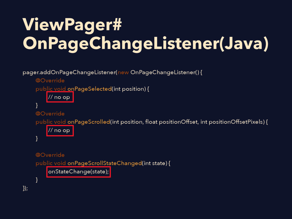 ViewPager# OnPageChangeListener(Java) pager.add...