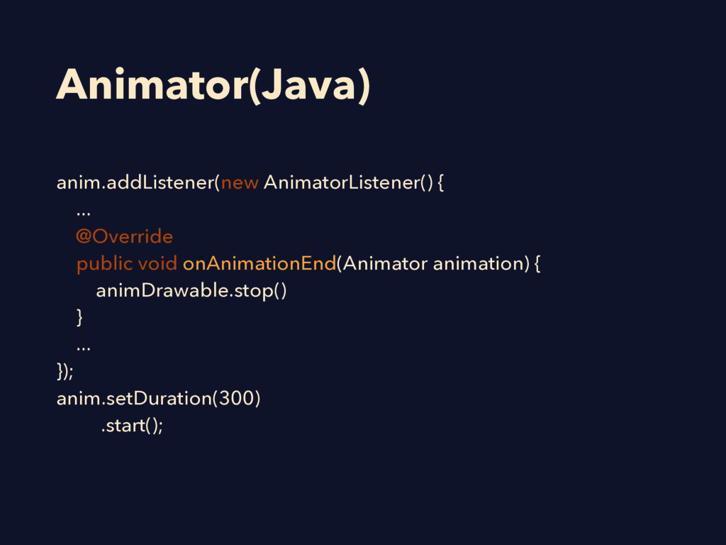 Animator(Java) anim.addListener(new AnimatorLis...